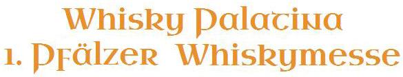 Whisky Palatina - 1. Pfälzer Whiskymesse